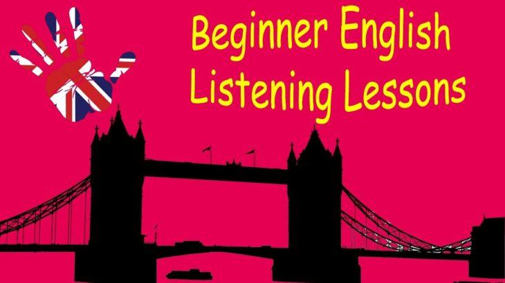 Beginner English Listening Lessons