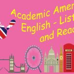 Academic American English   Listening and Reading