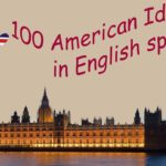 100 American Idioms in English speaking