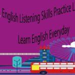 English Listening Skills Practice Level 1 Part 3 – Learn English Everyday
