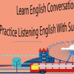 Learn English Conversation – Practice Listening English With Subtitles Part 2