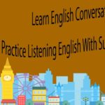 Learn English Conversation – Practice Listening English With Subtitles Part 4