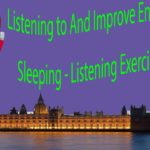 Listening to And Improve English While Sleeping – Listening Exercise Part 3