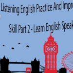 Listening English Practice And Improve Listening Skill Part 2 – Learn English Speaking