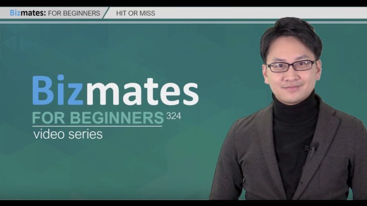 "Bizmates初級ビジネス英会話324 ""Hit or Miss"""