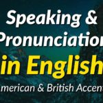 700 English Speaking & Pronunciation Exercises – American & British Accents