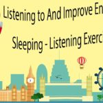 Listening to And Improve English While Sleeping – Listening Exercise Part 2