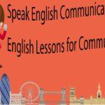 Speak English Communication Skills – English Lessons for Communicating