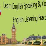 Learn English Speaking By Conversation – English Listening Practice