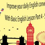 Improve your daily English conversation skills With Basic English Lesson Part 3 – Sleep Learning
