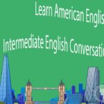 Learn American English – Intermediate English Conversation Practice 1