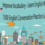 Improve Vocabulary – Learn English While Sleeping – 1500 English Conversation Practice Learn Basic