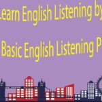 Learn English Listening by Topics – Basic English Listening Practice