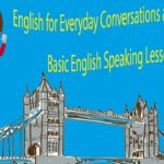 English for Everyday Conversations and Activities – Basic English Speaking Lessons