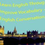 Learn English Through Story – Improve Vocabulary – English Conversations 1