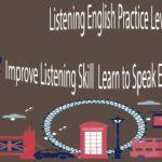 Listening English Practice Level 2 – Improve Listening Skill  Learn to Speak English Fluently
