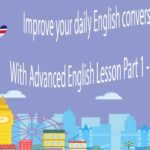 Improve your daily English conversation skills With Advanced English Lesson Part 1 – Sleep Learning