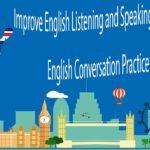 Improve English Listening and Speaking Skills Practice – English Conversation Practice Part 3