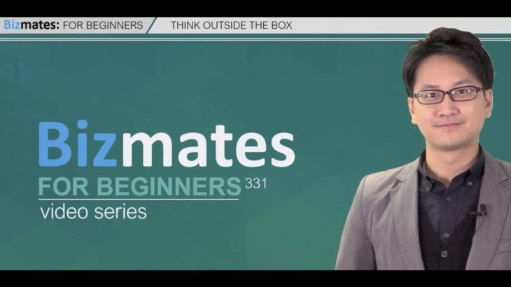 "Bizmates初級ビジネス英会話 331 ""Think Outside the Box"""