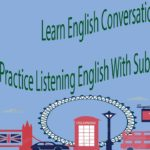 Learn English Conversation – Practice Listening English With Subtitles Part 12