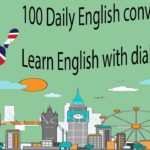 100 Daily English conversation – Learn English with dialogues