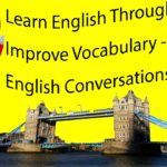 Learn English Through Story – Improve Vocabulary – English Conversations 2