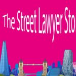 The Street Lawyer Story Part 3