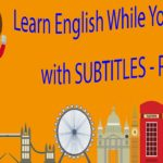 Learn English While You SLEEP with SUBTITLES – Part 2