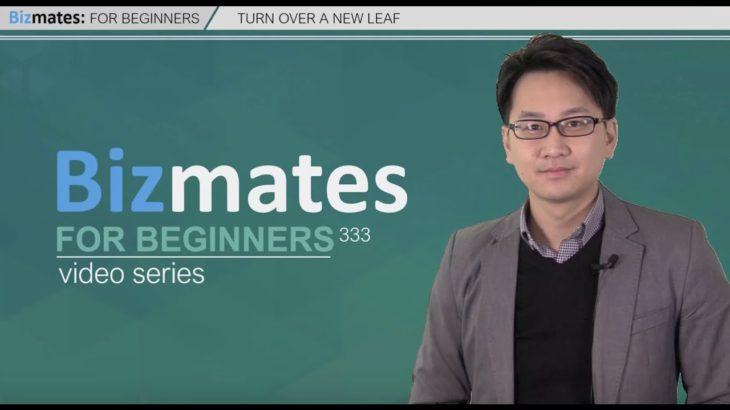 "Bizmates 初級ビジネス英会話333 ""Turn over a new leaf"""