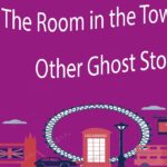 The Room in the Tower and Other Ghost Stories