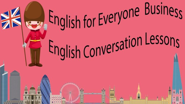English for Everyone  Business English Conversation Lessons