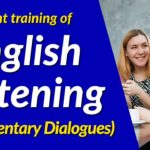 Efficient training of English listening (Elementary Dialogues)