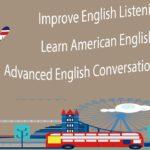 Improve English Listening – Learn American English – Advanced English Conversation Practice 5