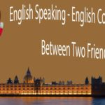 English Speaking – English Conversation Between Two Friends