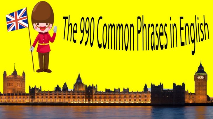 The 990 Common Phrases in English