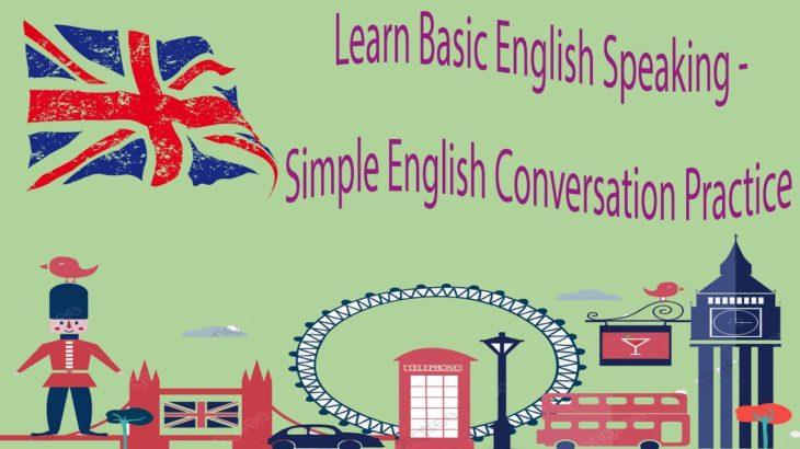 Learn Basic English Speaking – Simple English Conversation Practice