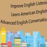 Improve English Listening – Learn American English – Advanced English Conversation Practice 3