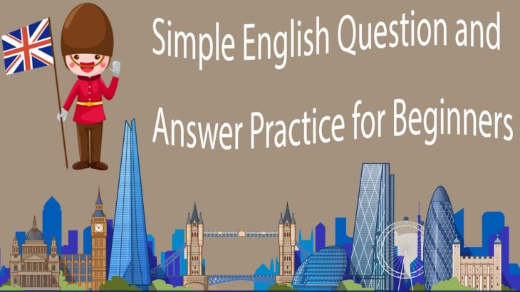 Simple English Question and Answer Practice for Beginners