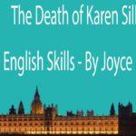 The Death of Karen Silkwood – English Skills – By Joyce Hannam