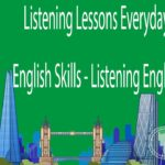 Listening Lessons Everyday Improve English Skills – Listening English Practice