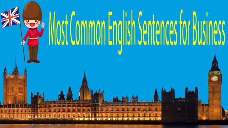 Most Common English Sentences for Business