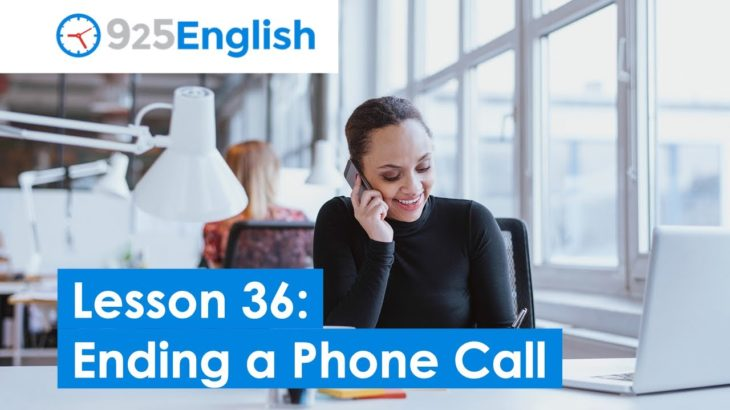 Business English – Ending a Telephone Call in English | 925 English Lesson 36