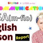 LISA(m-flo)さんのオンライン英会話レッスン