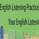 English Listening Practice Improve Your English Listening