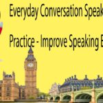 Everyday Conversation Speaking English Practice – Improve Speaking English Skills