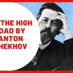 Learn English Through Story – On the High Road by Anton Chekhov