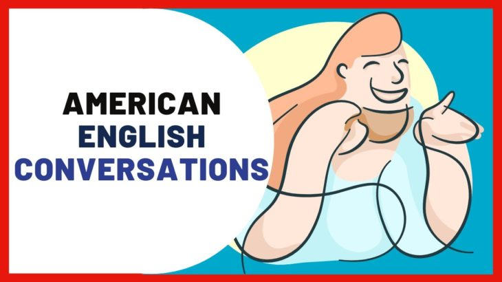 Real American English Conversation In Daily Life With Subtitle