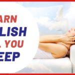 6 Hours Listening to English When Sleeping – अंग्रेजी सो सीखो – 学习英语睡觉 – -تعلم الانجليزية في النوم