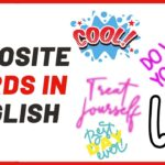 Opposites: 250+ Antonyms List From H-M With Examples – Playlist
