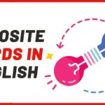 Opposites: 250+ Antonyms List From N-P With Examples – Playlist